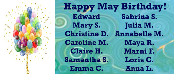 HAPPY MAY BIRTHDAY TO OUR CLUB MEMBERS!