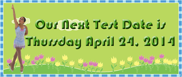 APRIL 24, 2014 IS OUR NEXT TEST SESSION