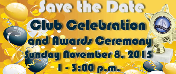 CLUB CELEBRATION AND AWARDS CEREMONY!